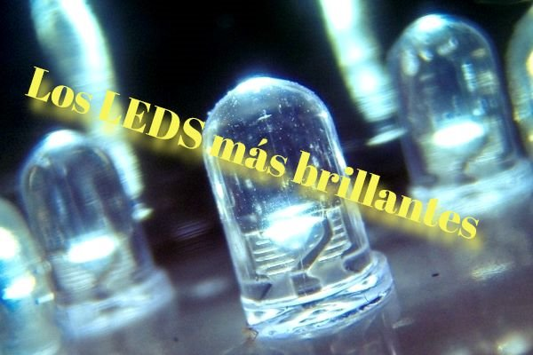 Los 5 LEDS más brillantes