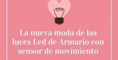 La nueva moda de las luces Led de Armario con sensor de movimiento